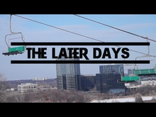 //The Later Days//