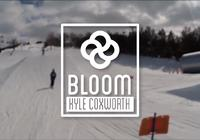 Bloom Outerwear Presents Kyle Coxworth