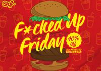 F*cked Up Friday! - Saga Outerwear