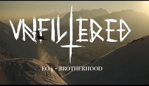 Unfiltered Skiing E04 - Brotherhood