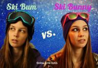 Ski Bum vs. Ski Bunny